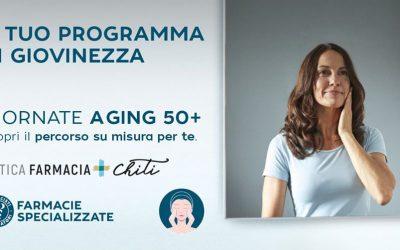Giornate AGING 50+ Scopri il programma di giovinezza su misura per te!