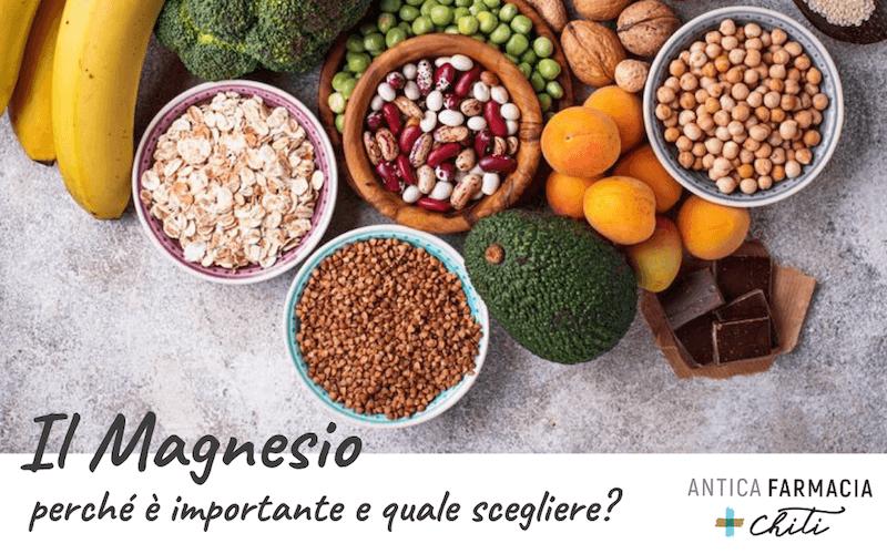 Il Magnesio, perché è importante e quale scegliere?