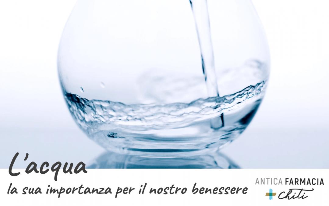 L'acqua: la sua importanza per il nostro benessere